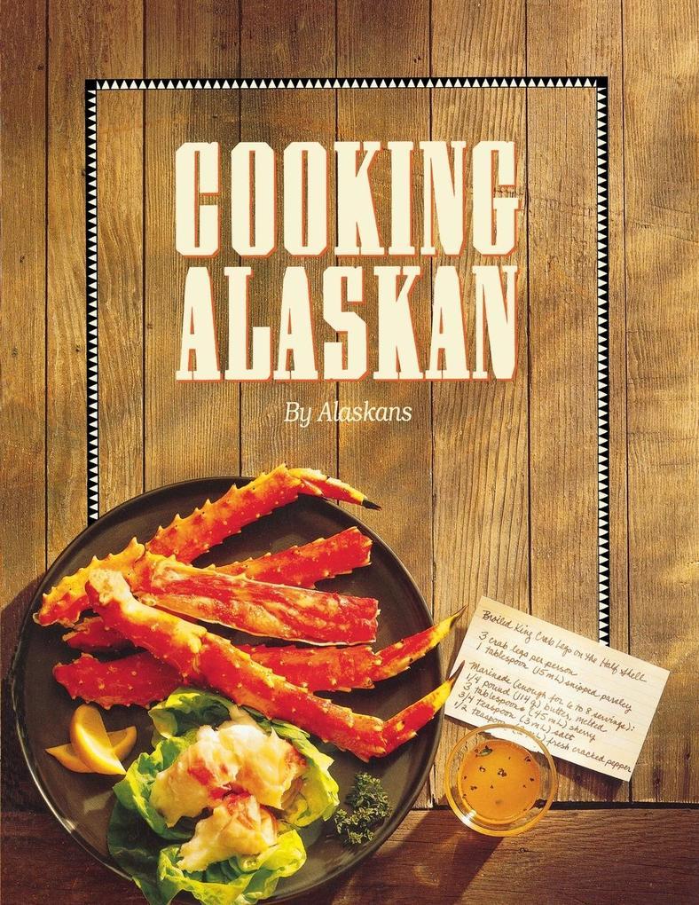 Cooking Alaskan als Taschenbuch