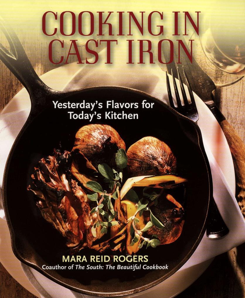 Cooking in Cast Iron als Taschenbuch