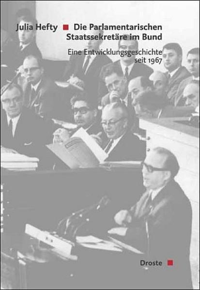 Die Parlamentarischen Staatssekretäre im Bund a...