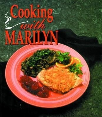 Cooking with Marilyn als Buch (gebunden)