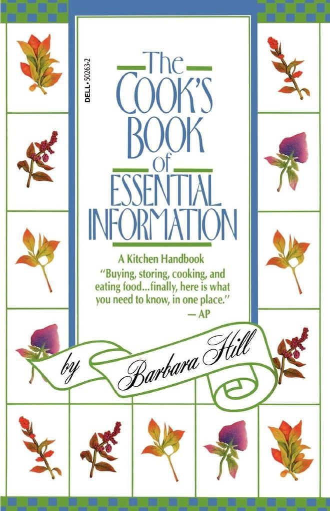 The Cook's Book of Essential Information: A Kitchen Handbook als Taschenbuch