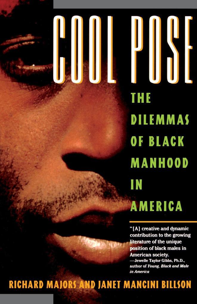 Cool Pose: The Dilemma of Black Manhood in America als Taschenbuch