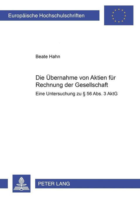 Die Übernahme von Aktien für Rechnung der Gesel...
