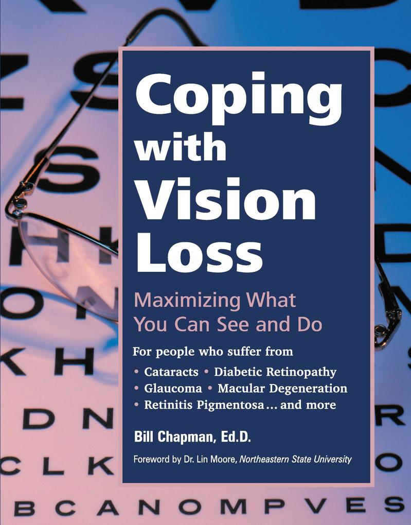 Coping with Vision Loss: Maximizing What You Can See and Do als Taschenbuch