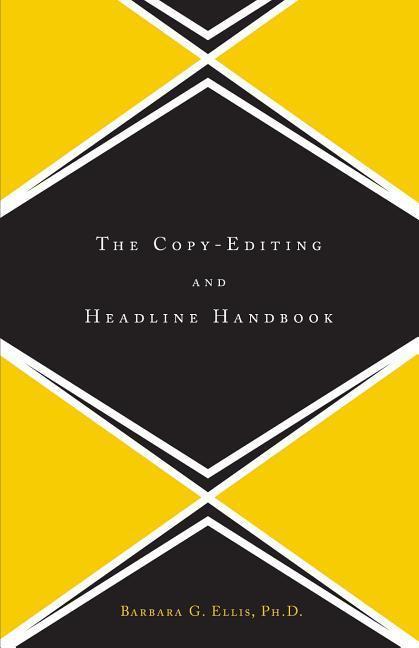 The Copy Editing and Headline Handbook als Taschenbuch
