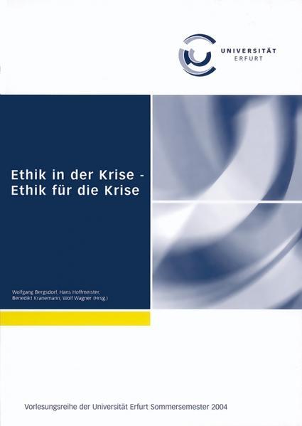 Ethik in der Krise - Ethik für die Krise als Bu...