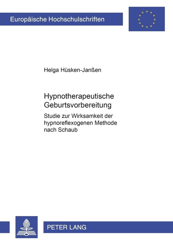 Hypnotherapeutische Geburtsvorbereitung als Buc...