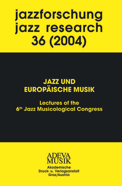 Jazzforschung - Jazz Research / Jazz und Europä...
