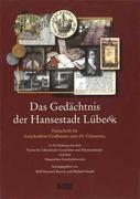 Das Gedächtnis der Hansestadt Lübeck
