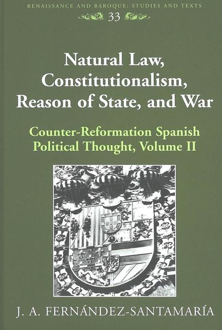 Natural Law, Constitutionalism, Reason of State...