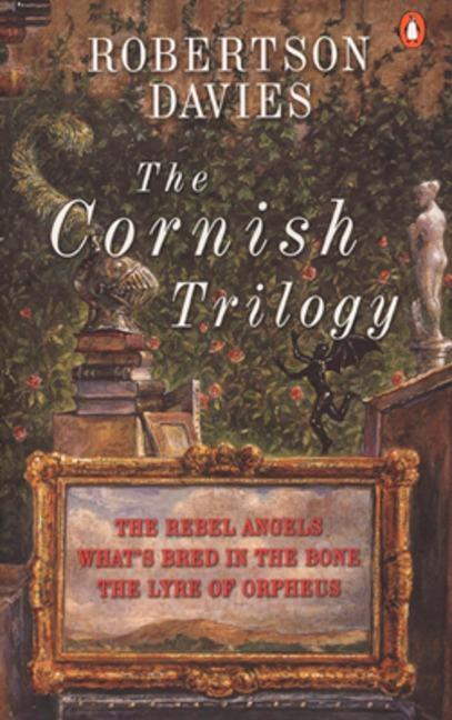The Cornish Trilogy: The Rebel Angels; What's Bred in the Bone; The Lyre of Orpheus als Taschenbuch