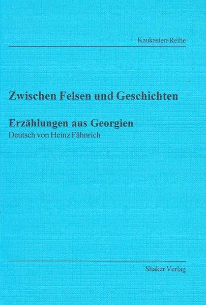 Zwischen Felsen und Geschichten - Erzählungen a...