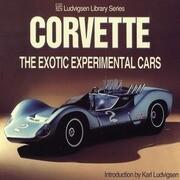 Corvette: The Exotic Experimental Cars