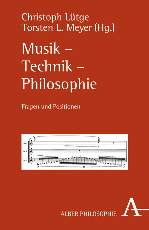 Musik - Technik - Philosophie als Buch von
