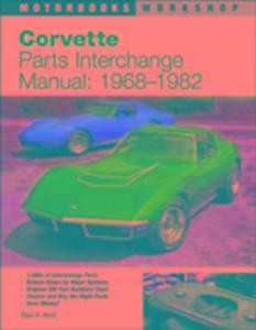 Corvette Parts Interchange Manual, 1968-82 als Taschenbuch