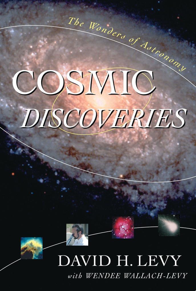 Cosmic Discoveries: The Wonders of Astronomy als Buch (gebunden)