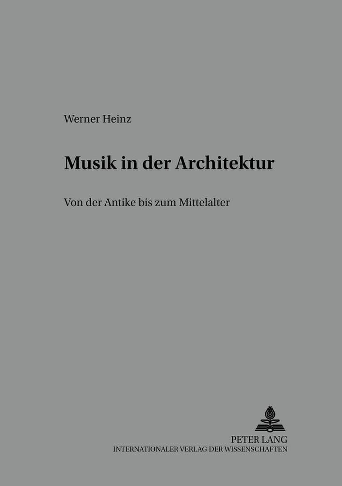 Musik in der Architektur als Buch von Werner Heinz