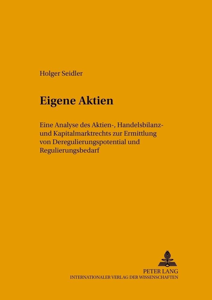 Eigene Aktien als Buch von Holger Seidler
