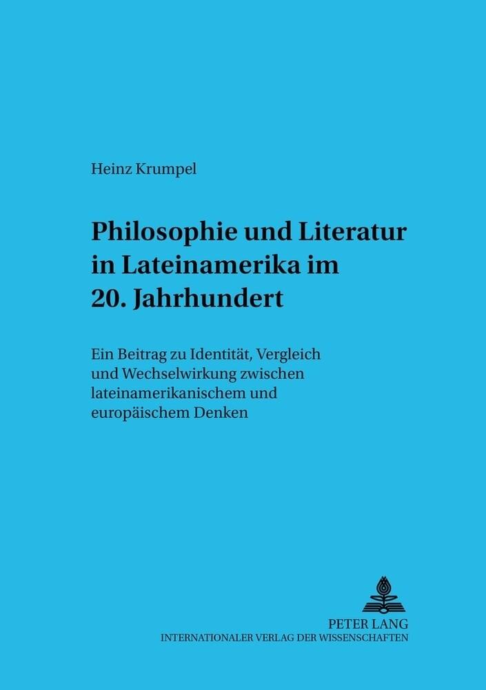 Philosophie und Literatur in Lateinamerika. - 2...