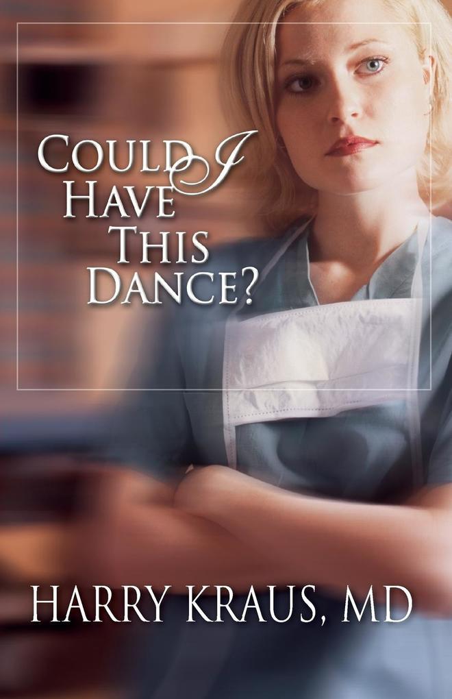 Could I Have This Dance? als Taschenbuch