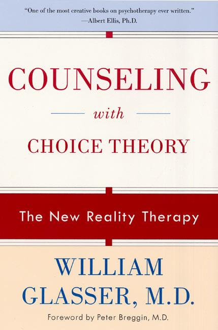 Counseling with Choice Theory: The New Reality Therapy als Taschenbuch