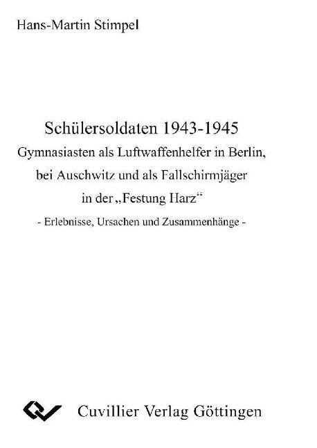 Schülersoldaten 1943-1945 als Buch von Hans-Mar...