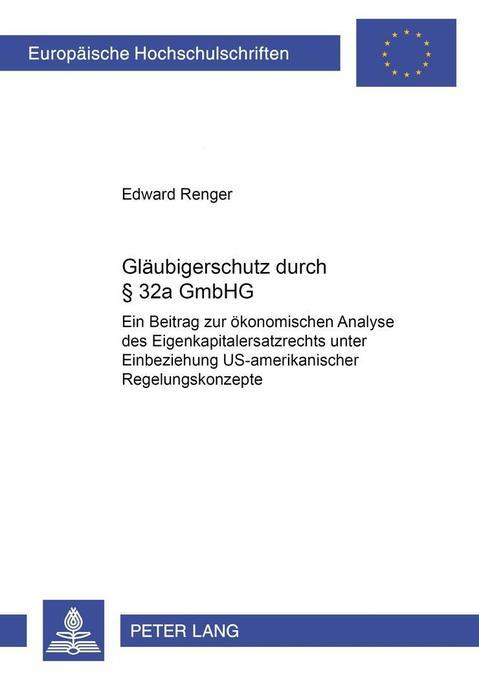 Gläubigerschutz durch § 32a GmbHG als Buch von ...