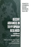 RECENT ADVANCES IN TRYPTOPHAN
