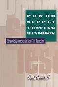 Power Supply Testing Handbook: Strategic Approaches in Test Cost Reduction