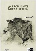 Geschichte und Geschehen - aktuelle Ausgabe / Ausgabe für Bayern / Lehrerband 6. Schuljahr