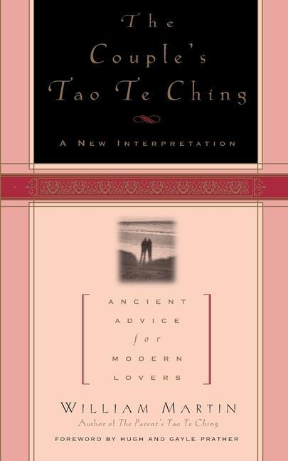 The Couple's Tao Te Ching: Ancient Advice for Modern Lovers als Taschenbuch