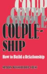 Coupleship: How to Build a Relationship als Taschenbuch