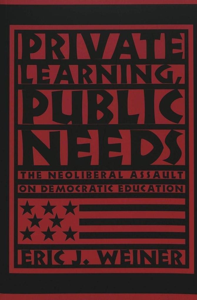 Private Learning, Public Needs als Buch von Eri...
