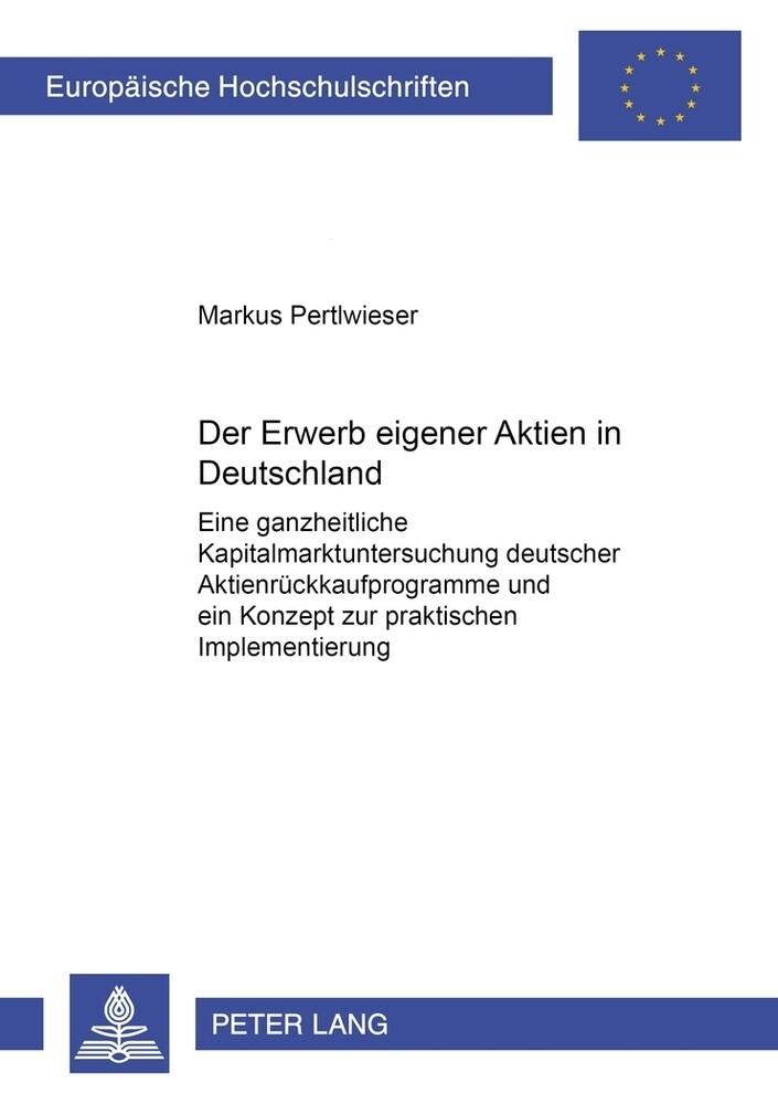 Der Erwerb eigener Aktien in Deutschland als Bu...