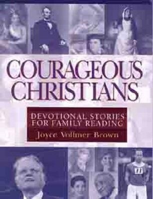 Courageous Christians: Devotional Stories for Family Reading als Taschenbuch