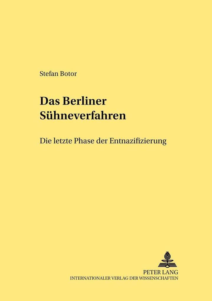 Das Berliner Sühneverfahren - Die letzte Phase ...