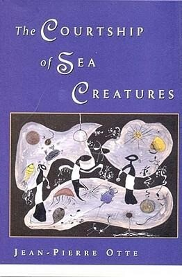 The Courtship of Sea Creatures als Buch