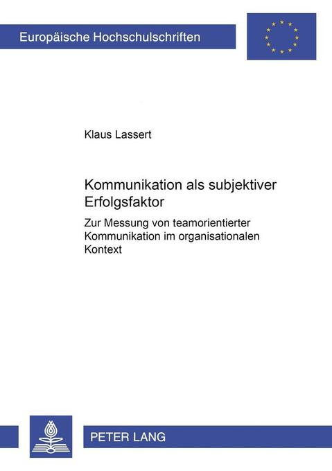 Kommunikation als subjektiver Erfolgsfaktor als...