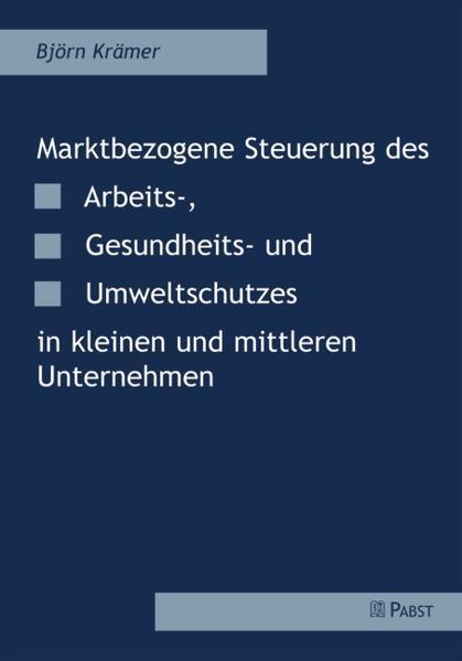 Marktbezogene Steuerung des Arbeits-, Gesundhei...