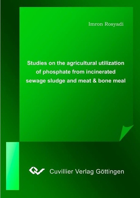 Studies on the agricultural utilization of phos...