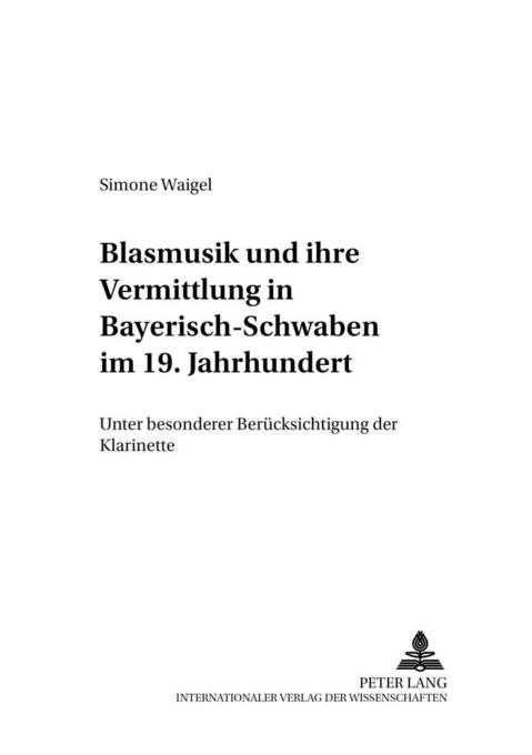 Blasmusik und ihre Vermittlung in Bayerisch-Sch...