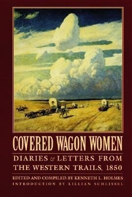 Covered Wagon Women, Volume 2: Diaries and Letters from the Western Trails, 1850 als Taschenbuch