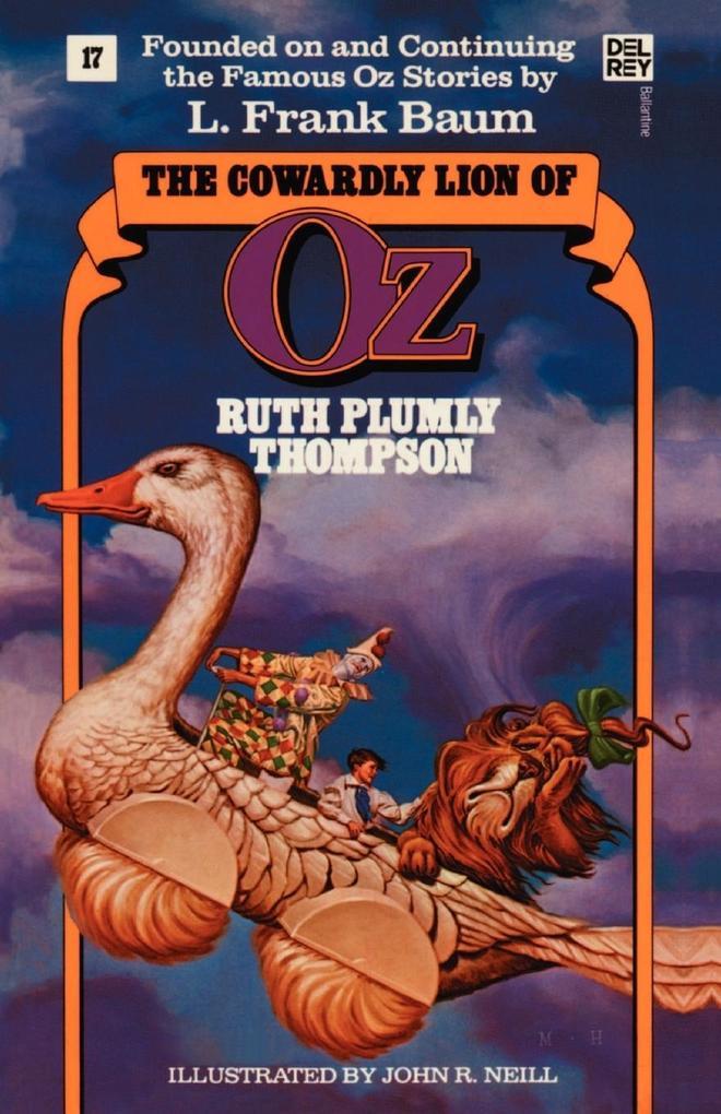 The Cowardly Lion of Oz: The Wonderful Oz Books, #17 als Taschenbuch
