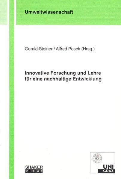 Innovative Forschung und Lehre für eine nachhal...