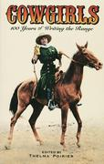Cowgirls: 100 Years of Writing the Range