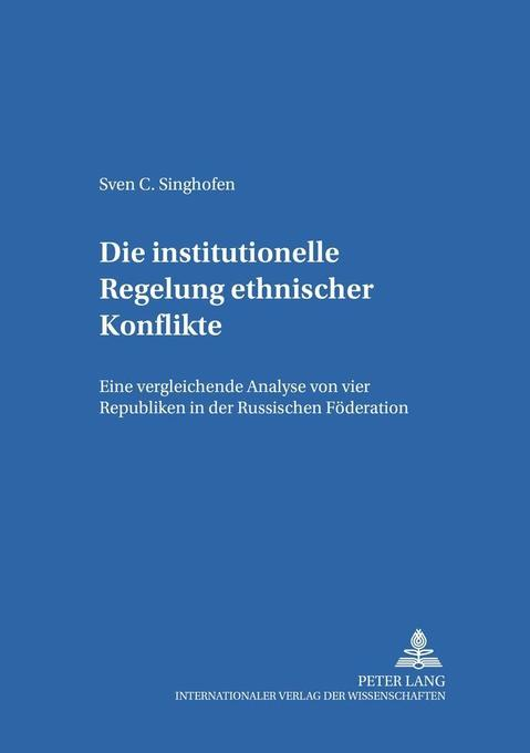 Die institutionelle Regelung ethnischer Konflik...