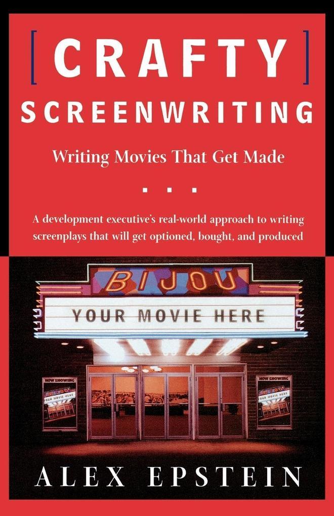 Crafty Screenwriting als Taschenbuch