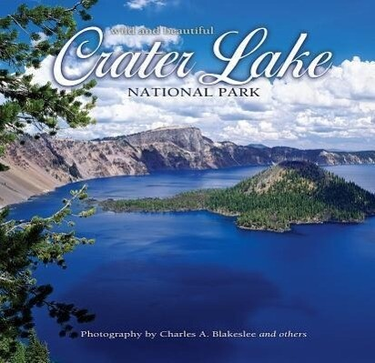 Crater Lake National Park Wild and Beautiful als Buch