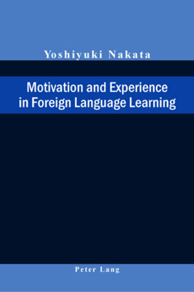 Motivation and Experience in Foreign Language L...