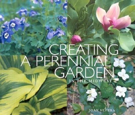 Creating a Perennial Garden in the Midwest als Taschenbuch